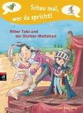 Ritter Tobi und der Dichter-Wettstreit / Schau mal, wer da spricht. Ritter Tobi Bd.4 (eBook, ePUB)