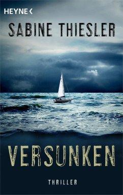 Versunken (eBook, ePUB) - Thiesler, Sabine