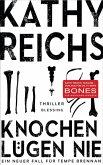 Knochen lügen nie / Tempe Brennan Bd.17 (eBook, ePUB)