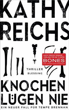 Knochen lügen nie / Tempe Brennan Bd.17 (eBook, ePUB) - Reichs, Kathy
