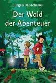 Der Wald der Abenteuer (eBook, ePUB)