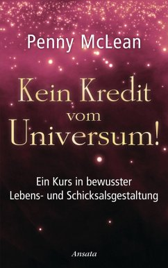 Kein Kredit vom Universum! (eBook, ePUB)