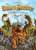 Die Königin der Tigerkrieger / Dino Riders Bd.3 (eBook, ePUB)