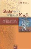 Glaube unter imperialer Macht (eBook, ePUB)