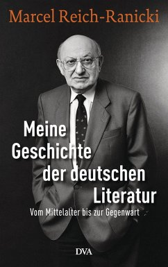 Meine Geschichte der deutschen Literatur (eBook, ePUB) - Reich-Ranicki, Marcel