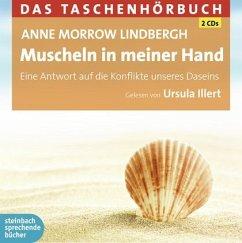 Muscheln in meiner Hand, 2 Audio-CDs - Lindbergh, Anne Morrow