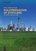 Polymerisation of Ethylene