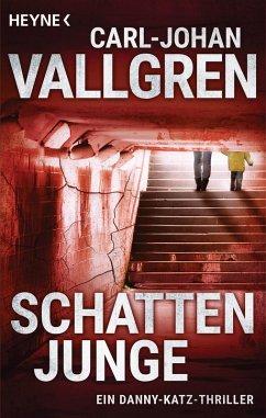 Schattenjunge / Danny Katz Bd.1 (eBook, ePUB) - Vallgren, Carl-Johan
