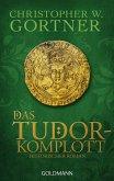 Das Tudor-Komplott / Tudor Bd.2 (eBook, ePUB)