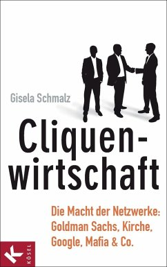Cliquenwirtschaft (eBook, ePUB) - Schmalz, Gisela