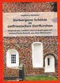 Verborgene Schätze in ostfriesischen Dorfkirchen