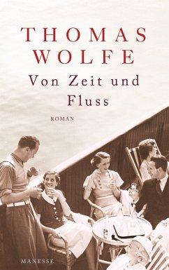 Von Zeit und Fluss (eBook, ePUB) - Wolfe, Thomas
