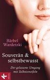 Souverän und selbstbewusst (eBook, ePUB)