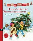 Erst ich ein Stück, dann du - Das große Buch der Weihnachtsgeschichten (eBook, ePUB)