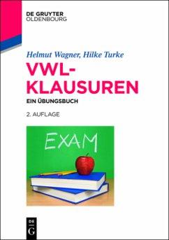 VWL-Klausuren - Wagner, Helmut; Turke, Hilke
