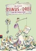 Minus Drei und der Zahlensalat / Minus Drei Bd.3 (eBook, ePUB)