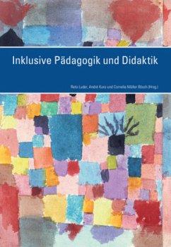 Inklusive Pädagogik und Didaktik