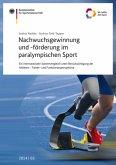 Nachwuchsgewinnung und -förderung im paralympischen Sport