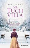 Die Tuchvilla / Tuchvilla Bd.1 (eBook, ePUB)
