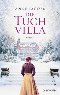 Die Tuchvilla / Tuchvilla Bd.1 (eBook, ePUB) - Jacobs , Anne