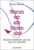 Warum wir alle Idioten sind (eBook, ePUB)