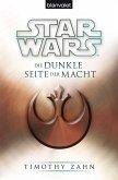 Die dunkle Seite der Macht / Star Wars - Die Thrawn Trilogie Bd.2 (eBook, ePUB)