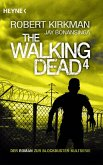 The Walking Dead / The Walking Dead Roman Bd.4 (eBook, ePUB)