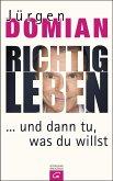 Richtig leben (eBook, ePUB)