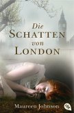 Die Schatten von London Bd.1 (eBook, ePUB)