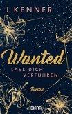 Lass dich verführen / Wanted Bd.1 (eBook, ePUB)