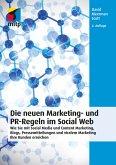 Die neuen Marketing- und PR-Regeln im Social Web (eBook, ePUB)