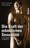 Die Kraft der männlichen Sexualität (eBook, ePUB)