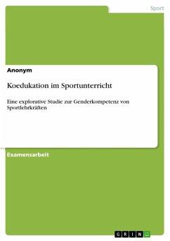Koedukation im Sportunterricht (eBook, ePUB)