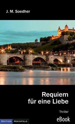 Requiem für eine Liebe (eBook, ePUB) - Soedher, Jakob Maria