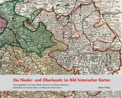 Die Nieder- und Oberlausitz im Bild historischer Karten (eBook, PDF)
