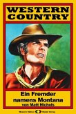 WESTERN COUNTRY 23: Ein Fremder namens Montana (eBook, ePUB)