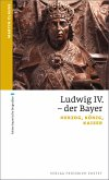 Ludwig IV. der Bayer (eBook, ePUB)