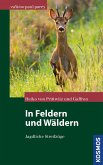 In Feldern und Wäldern (eBook, ePUB)