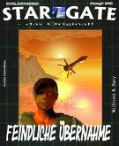 STAR GATE 050 : Feindliche Übernahme (eBook, ePUB)