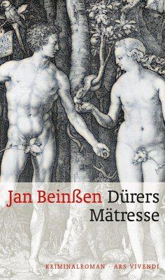 Dürers Mätresse (eBook, ePUB) - Beinßen, Jan