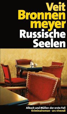 Russische Seelen / Albach und Müller Bd.1 (eBook, ePUB) - Bronnenmeyer, Veit