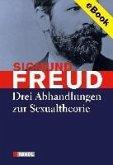 Drei Abhandlungen zur Sexualtheorie (eBook, ePUB)