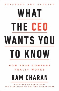 What the CEO Wants You To Know - Charan, Ram