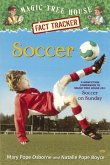 Soccer: A Nonfiction Companion to Magic Tree House #52 Soccer on Sunday