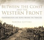 Between the Coast and the Western Front