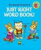 Richard Scarry's Just Right Word Book!