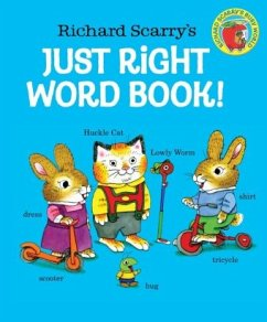 Richard Scarry's Just Right Word Book! - Scarry, Richard
