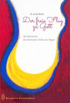 Der freie Flug zu Gott