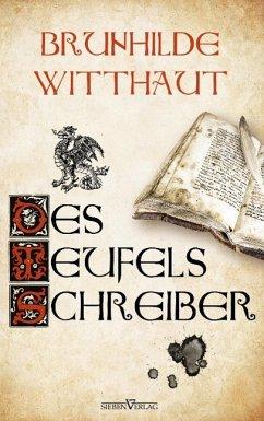 Des Teufels Schreiber - Witthaut, Brunhilde
