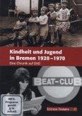 Kindheit und Jugend in Bremen 1920-1970 - Eine Chronik, 1 DVD
